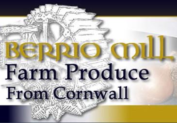 Berrio Mill Cornish Farm Produce